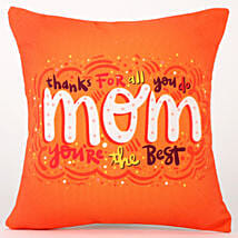 Thanks For All You Do Mom Cushion: Gifts for Mother